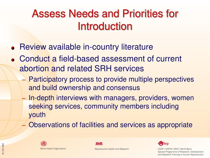 Assess Needs and Priorities for Introduction