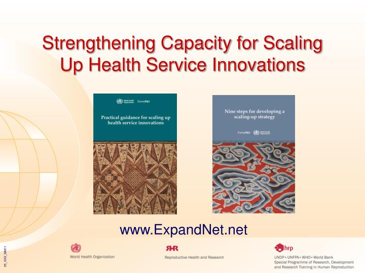 Strengthening Capacity for Scaling Up Health Service Innovations
