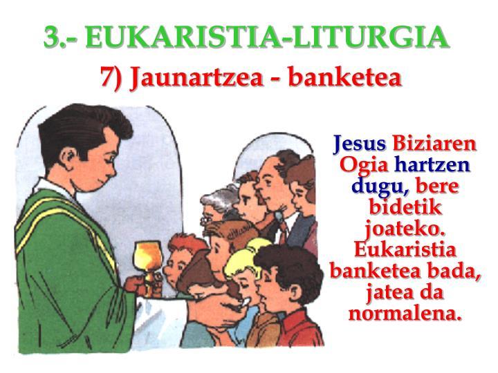 7) Jaunartzea -