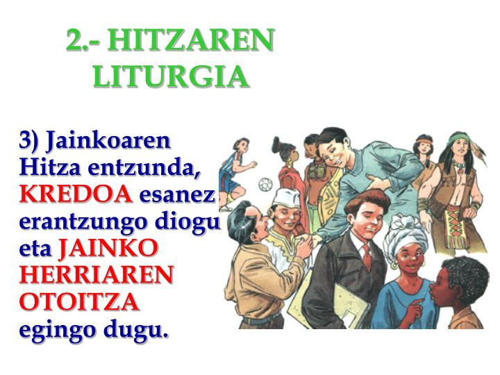 2.- HITZAREN LITURGIA
