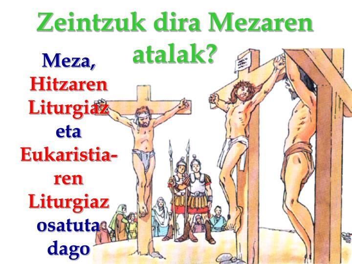 Zeintzuk dira Mezaren atalak?