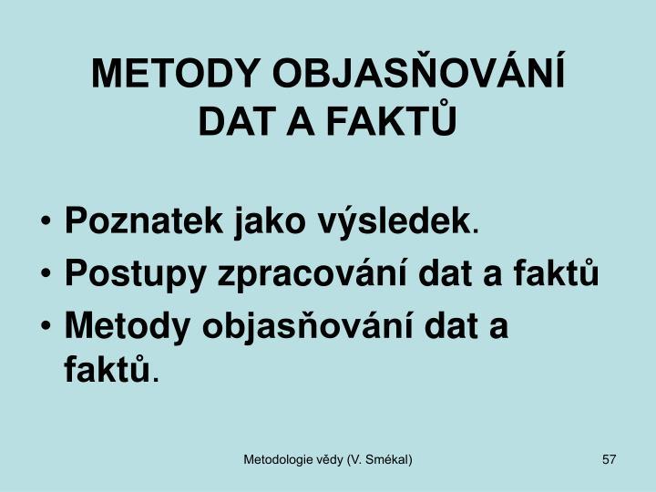 METODY OBJASŇOVÁNÍ