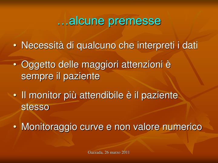 …alcune premesse