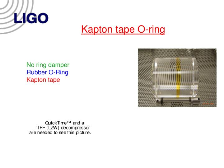 Kapton tape O-ring