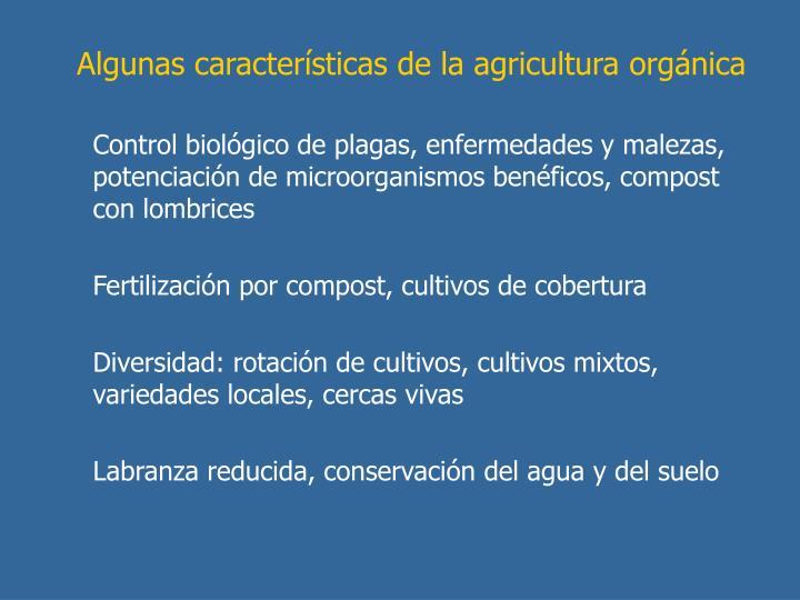 Algunas características de la agricultura orgánica