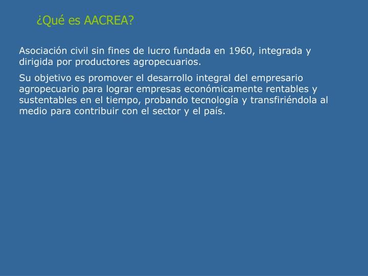 ¿Qué es AACREA?