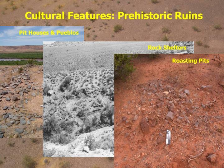 Cultural Features: Prehistoric