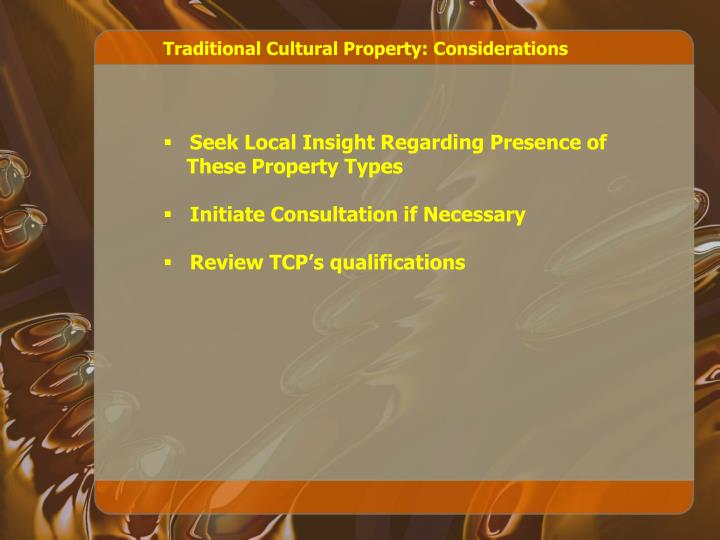 Traditional Cultural Property: Considerations