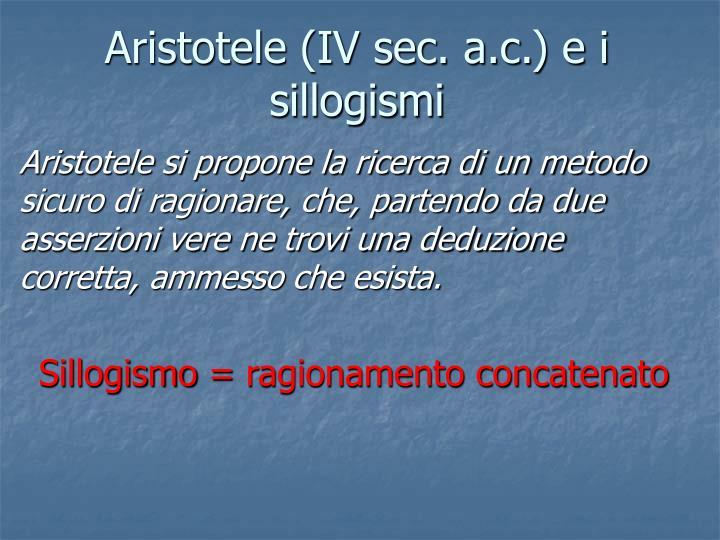 Aristotele (IV sec. a.c.) e i sillogismi