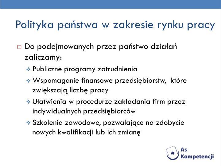 Polityka państwa w zakresie rynku pracy