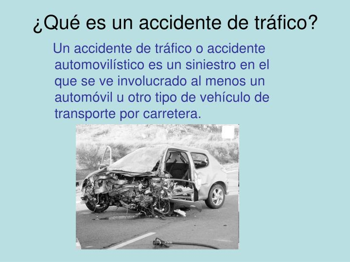 ¿Qué es un accidente de tráfico?