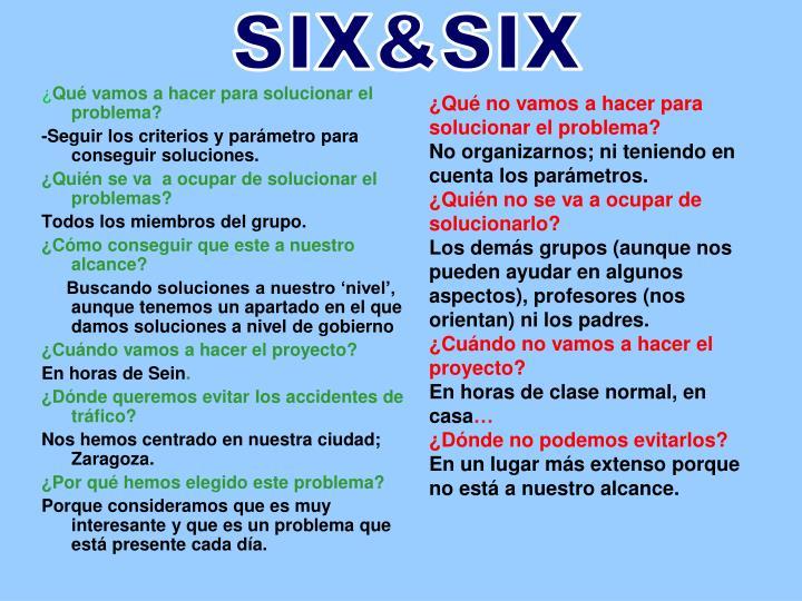 SIX&SIX