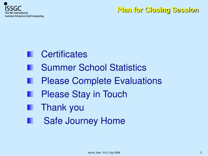 Plan for Closing Session