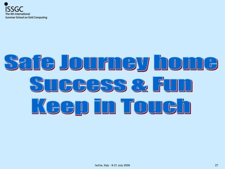 Safe Journey home