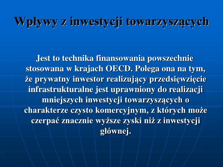 Wpywy z inwestycji towarzyszcych