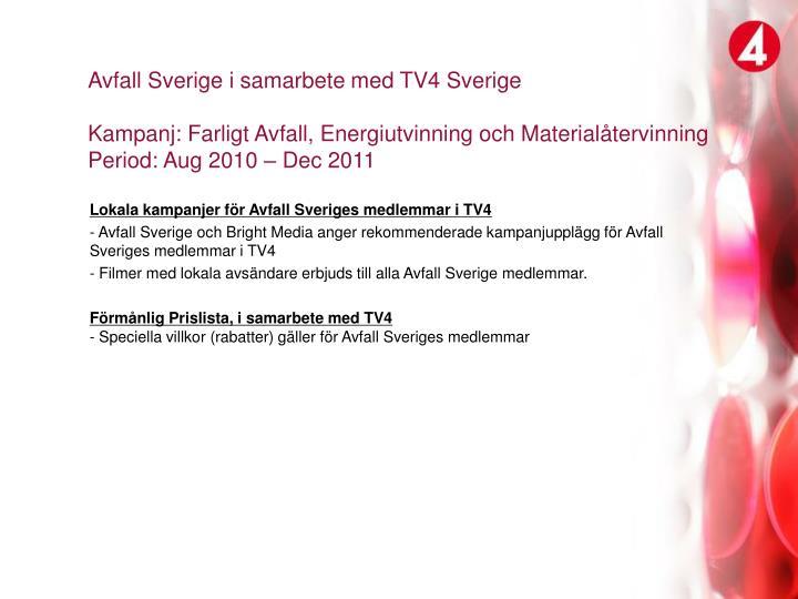Avfall Sverige i samarbete med TV4 Sverige