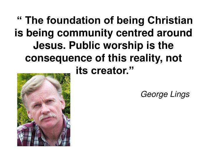 """ The foundation of being Christian"