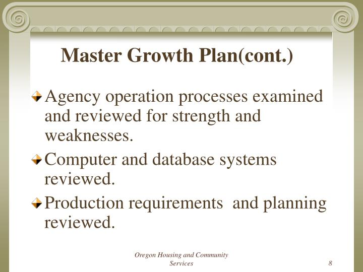 Master Growth Plan(cont.)