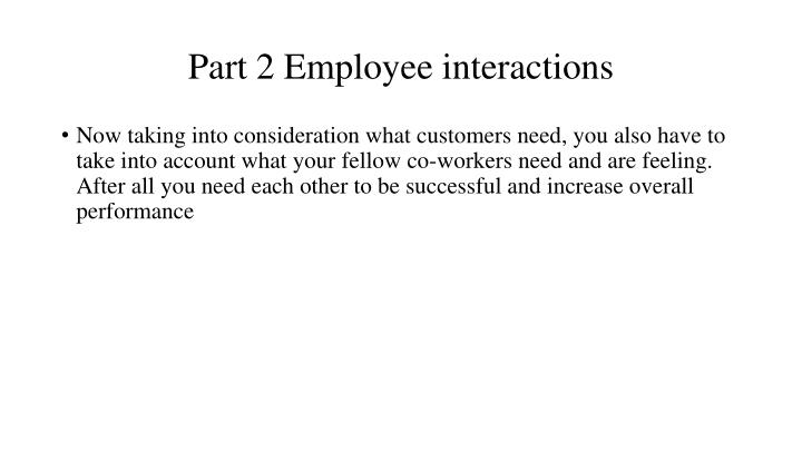 Part 2 Employee interactions