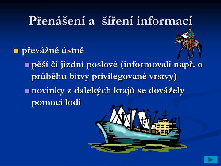 Přenášení a  šíření informací