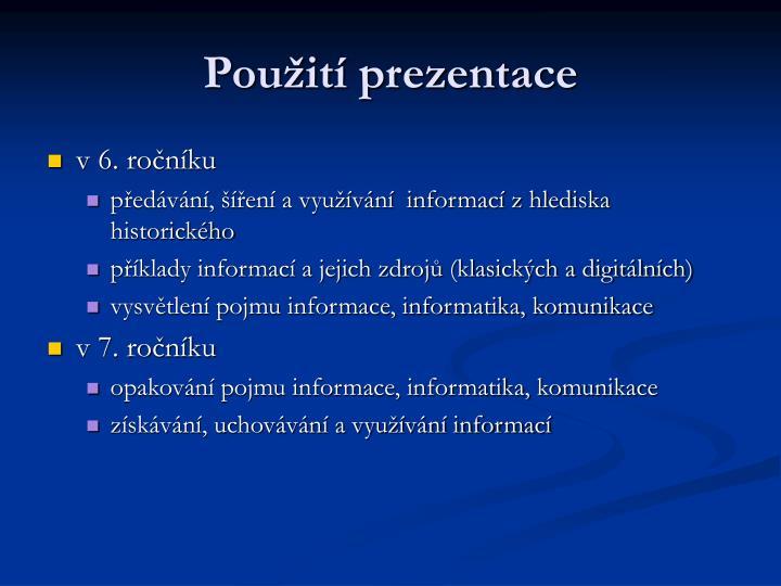 Použití prezentace