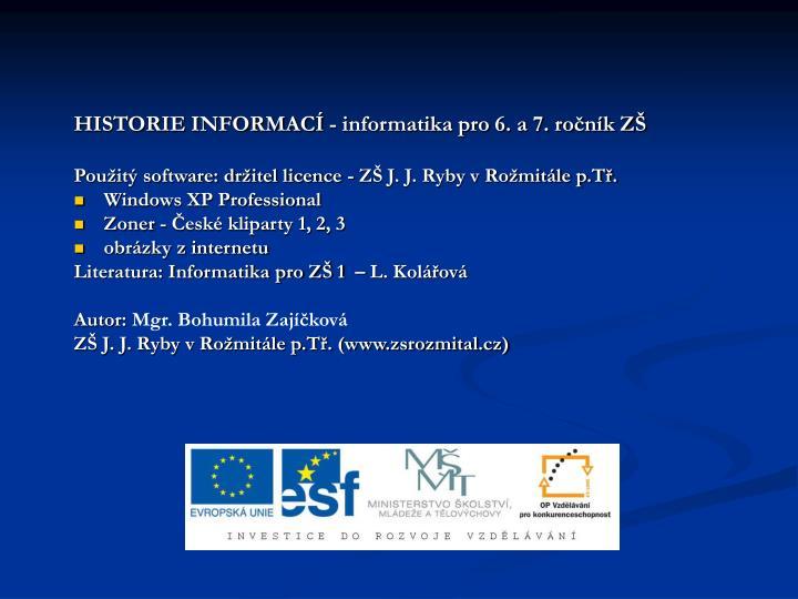 HISTORIE INFORMACÍ - informatika pro 6. a 7. ročník ZŠ