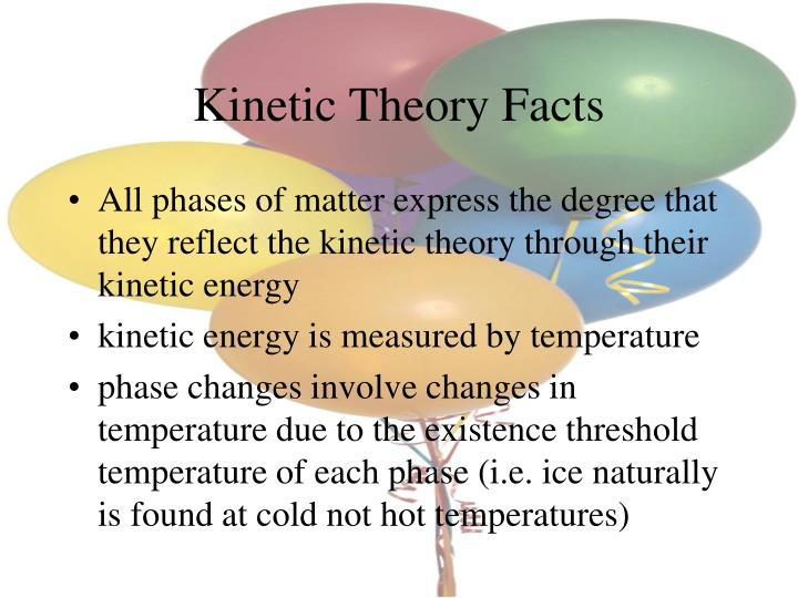 Kinetic Theory Facts