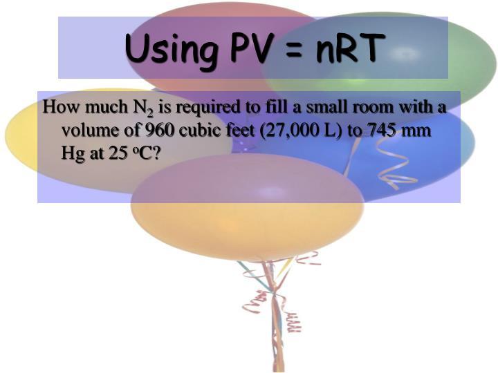 Using PV =