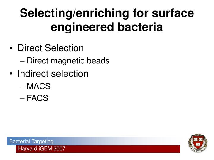 Selecting/enriching for surface engineered bacteria