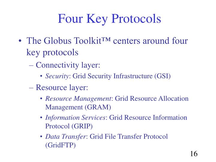 Four Key Protocols