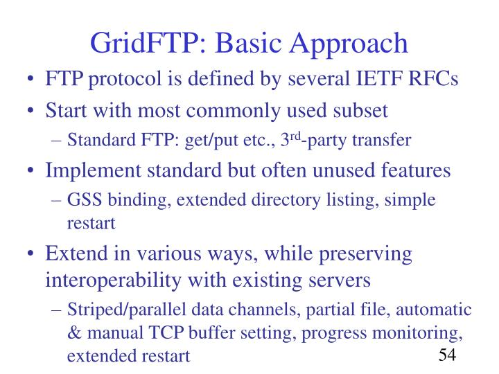 GridFTP: Basic Approach