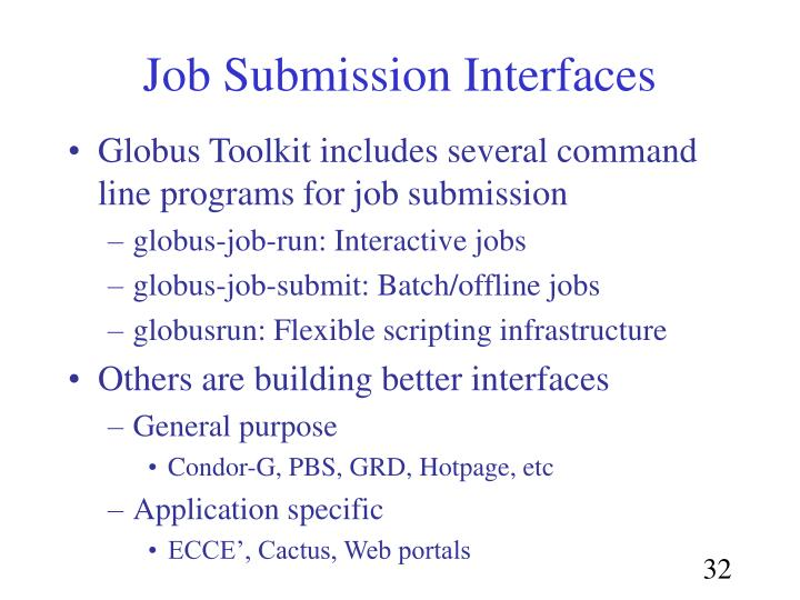 Job Submission Interfaces