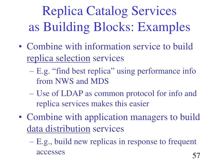 Replica Catalog Services