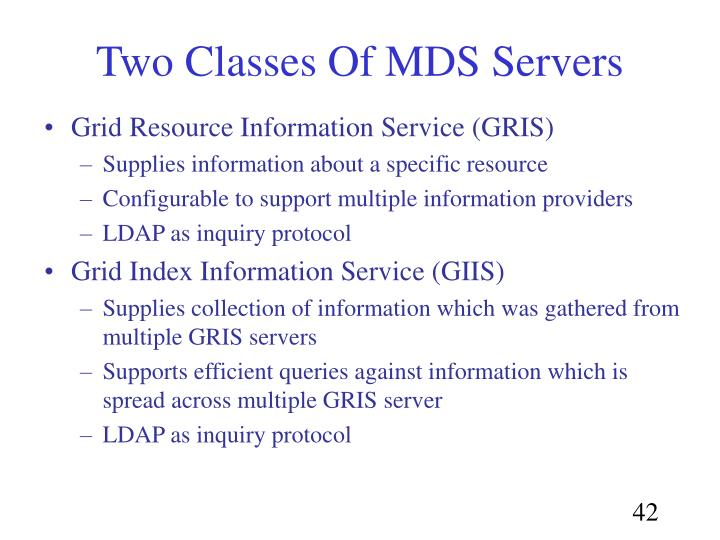 Two Classes Of MDS Servers