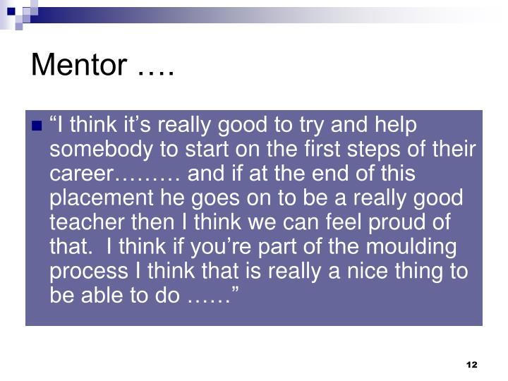 Mentor ….