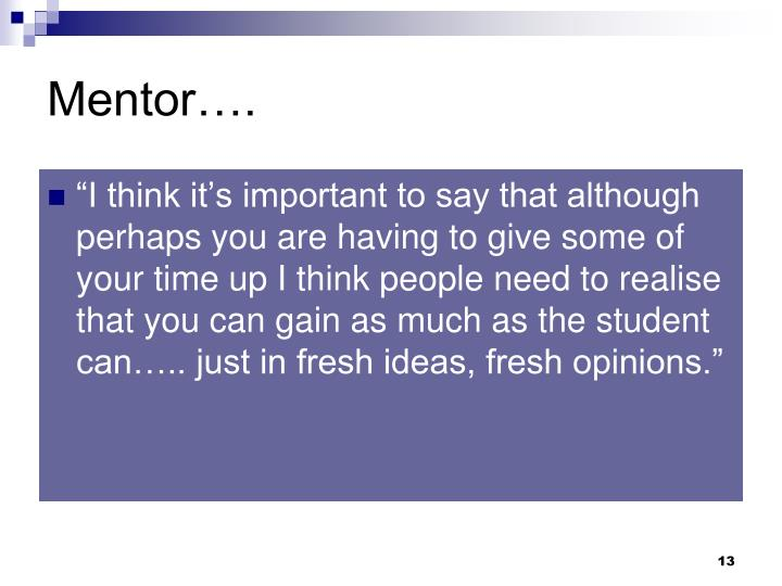 Mentor….