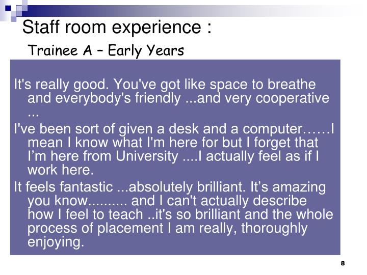 Staff room experience :
