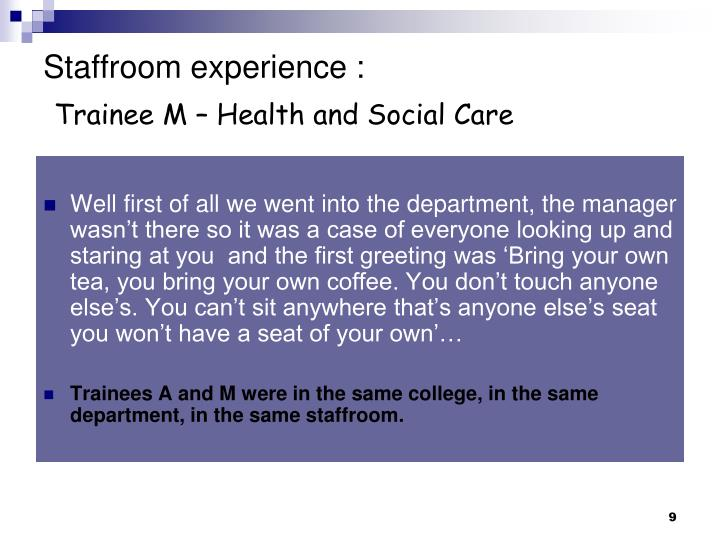 Staffroom experience :