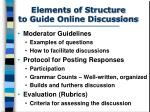 elements of structure to guide online discussions