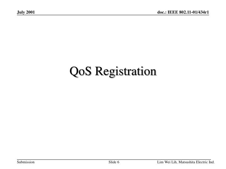 QoS Registration