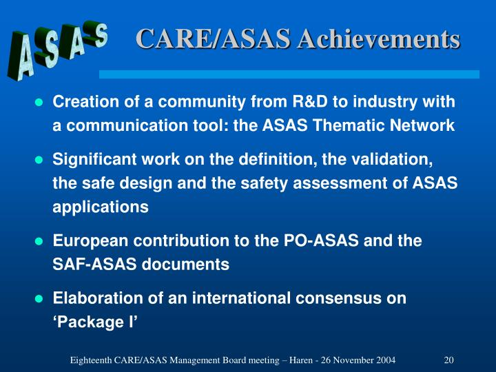 CARE/ASAS Achievements