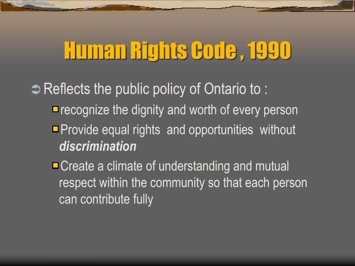 Human Rights Code , 1990