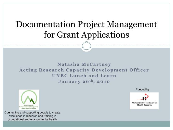 Documentation project management for grant applications