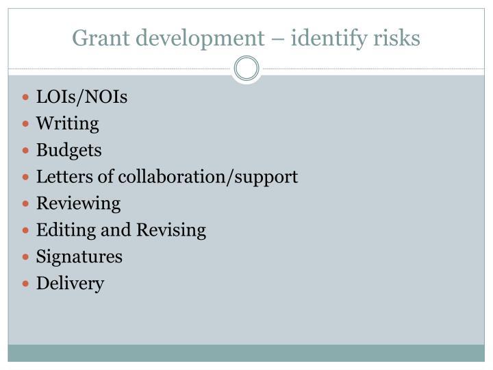 Grant development – identify risks