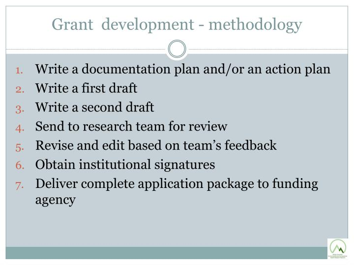 Grant  development - methodology