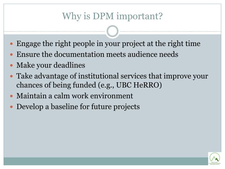 Why is DPM important?