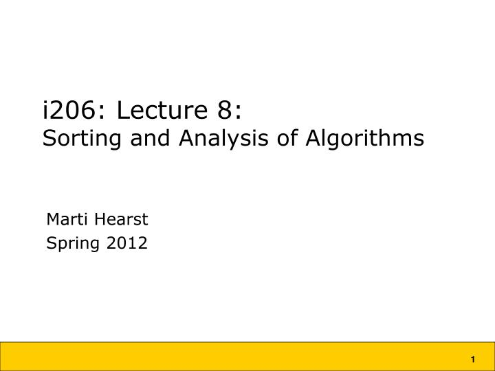 I206 lecture 8 sorting and analysis of algorithms
