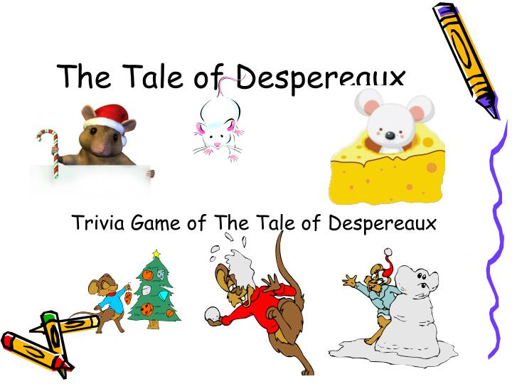 The tale of despereaux book report