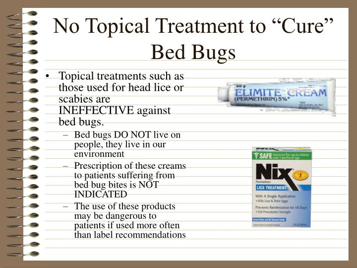 "No Topical Treatment to ""Cure"" Bed Bugs"