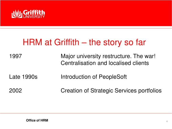 HRM at Griffith – the story so far